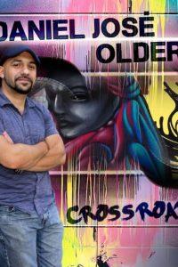 Daniel José Older: Crossroads