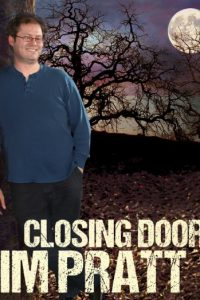 Tim Pratt: Closing Doors