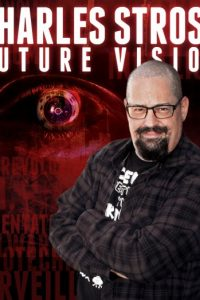 Charles Stross: Future Vision