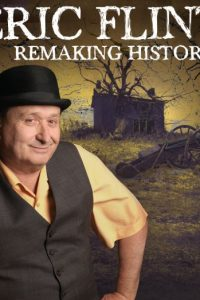 Eric Flint: Remaking History