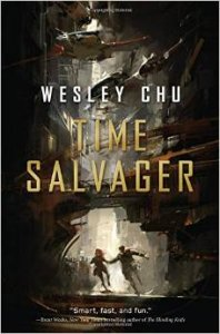 Time Salvager, Wesley Chu science fiction book review