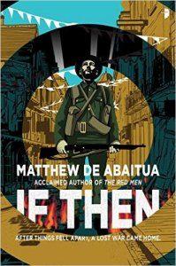 If Then, by Matthew De Abaitua science fiction book review