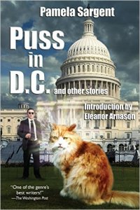 Puss in D.C. and Other Stories, Pamela Sargent science fiction book review