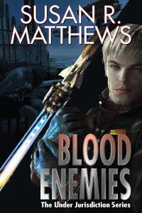Liz Bourke Reviews Blood Enemies by Susan R. Matthews