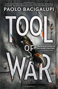 Significant Milestone In Forever War >> Gary K Wolfe Reviews Tool Of War By Paolo Bacigalupi Locus Online