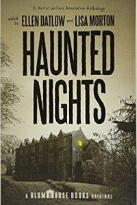 Stefan Dziemianowicz reviews <b>Haunted Nights</b> by Ellen Datlow & Lisa Morton, eds.