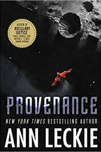 Russell Letson reviews <b>Provenance</b> by Ann Leckie