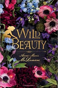 Colleen Mondor reviews <b>Wild Beauty</b> by Anna-Marie McLemore