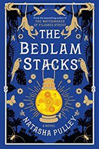 Faren Miller reviews The Bedlam Stacks by Natasha Pulley