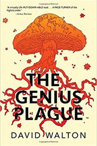 Adrienne Martini Reviews <b>The Genius Plague</b> by David Walton