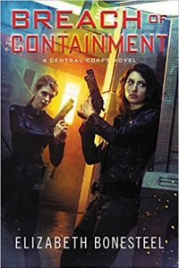 Liz Bourke Reviews <b>Breach of Containment</b> by Elizabeth Bonesteel