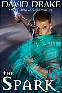 Carolyn Cushman Reviews <b>The Spark</b> by David Drake