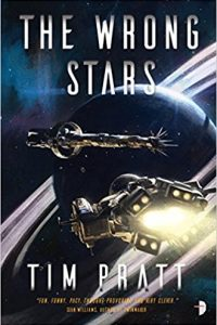 Liz Bourke Reviews <b>The Wrong Stars</b> by Tim Pratt