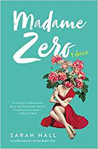 Rachel Swirsky Reviews <b>Madame Zero</b> by Sarah Hall