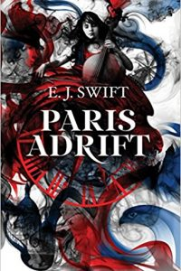 Liz Bourke Reviews <b>Paris Adrift</b> by E.J. Swift