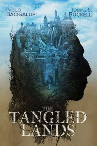 The Tangled Lands, Paolo Bacigalupi & To­bias S. Buckell science fiction book review