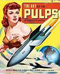Karen Haber Reviews <b>The Art of the Pulps</b> edited by Douglas Ellis, Ed Hulse & Robert Weinberg