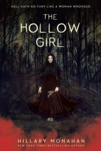 Colleen Mondor Reviews <b>The Hollow Girl</b> by Hillary Monahan