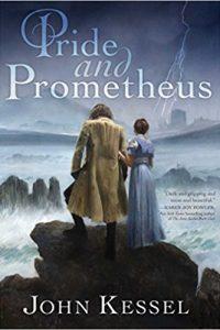 Gary K. Wolfe Reviews <b>Pride and Prometheus</b> by John Kessel