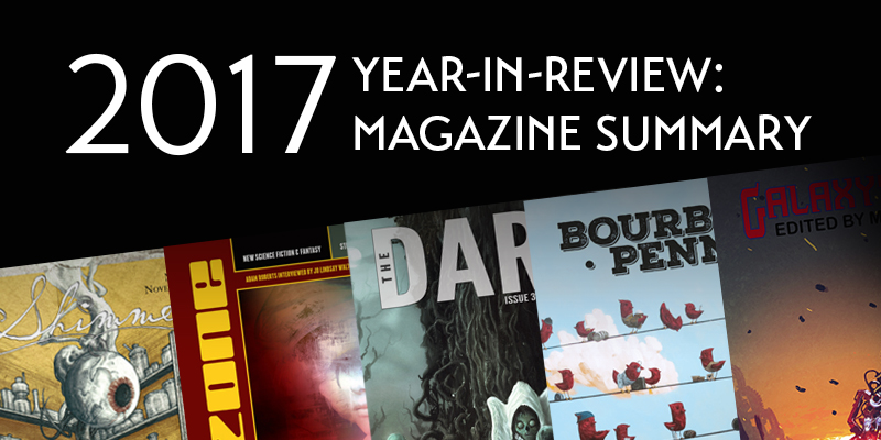 Year-in-Review: 2017 Magazine Summary – Locus Online