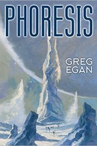 Russell Letson Reviews <b>Phoresis</b> by Greg Egan