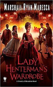 Marshall Ryan Maresca, Lady Henterman's Wardrobe science fiction book review