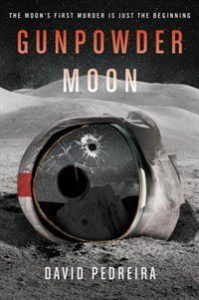 Gunpowder Moon, David Pedreira science fiction book review