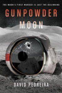 Gunpowder Moon, David Pedreira science fiction book review