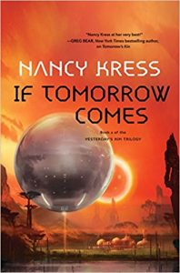 If Tomorrow Comes, Nancy Kress science fiction book review