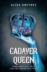 Cadaver & Queen, Alisa Kwitney science fiction book review