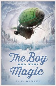 A.P. Winter, The Boy Who Went Magic science fiction book review