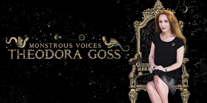 Theodora Goss: Monstrous Voices
