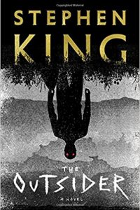 Stefan Dziemianowicz reviews <b>The Outsider</b> by Stephen King