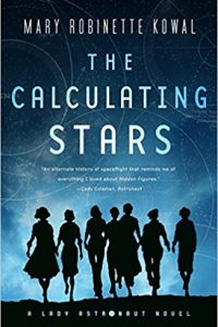 Adrienne Martini reviews <b>The Calculating Stars</b> by Mary Robinette Kowal