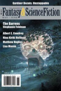Rich Horton Reviews Short Fiction: <i>F&SF</i>, <i>Clarkesworld</i>, and <i>Beneath Ceaseless Skies</i>
