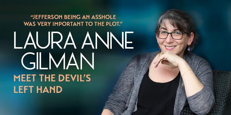 Laura Anne Gilman: Meet the Devil's Left Hand