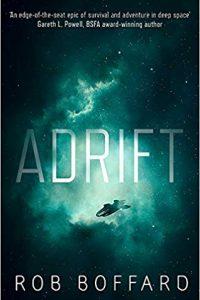Liz Bourke Reviews <b>Adrift</b> by Rob Boffard