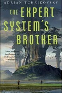 Adrienne Martini Reviews <b>The Expert System's Brother</b> by Adrian Tchaikovsky