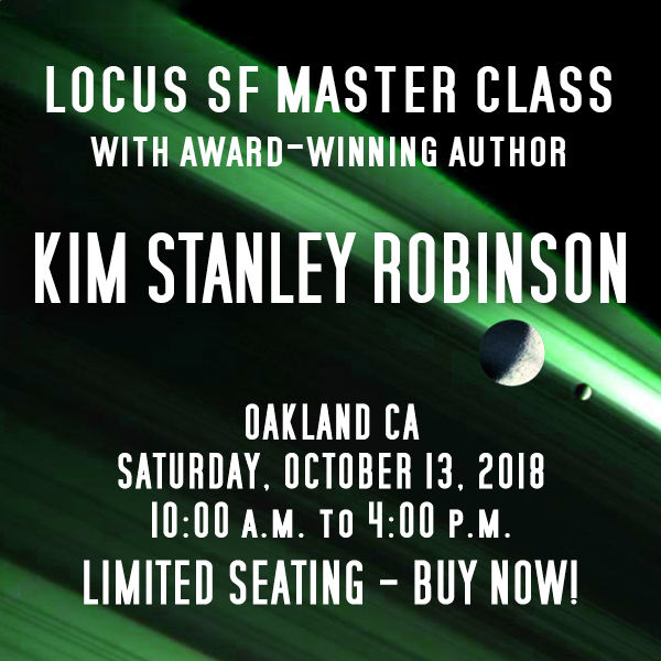 Take a Master Class with Kin Stanley Robinson!