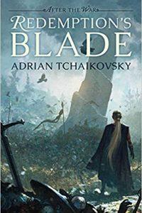 Liz Bourke Reviews <b>Redemption's Blade</b> by Adrian Tchaikovsky