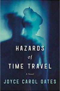 Gary K. Wolfe Reviews <b>Hazards of Time Travel</b> by Joyce Carol Oates