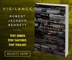 Robert Jackson Bennett's Vigilance