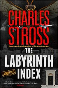 Russell Letson Reviews The Labyrinth Index by Charles Stross – Locus