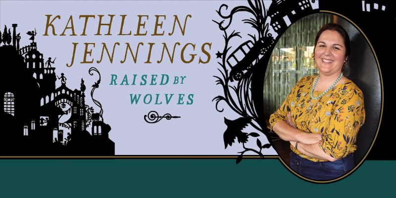 Kathleen Jennings: Raised by Wolves