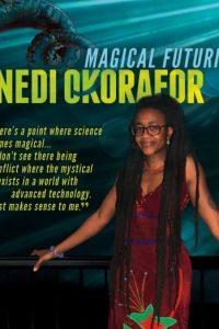 Nnedi Okorafor: Magical Futurism