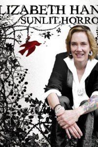 Elizabeth Hand: Sunlit Horror