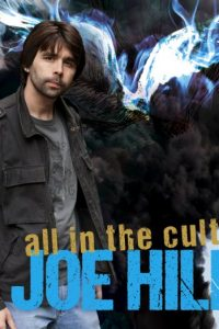 Joe Hill: All in the Cult