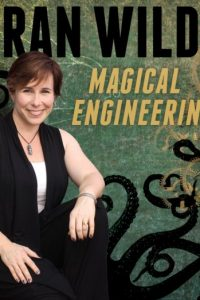 Fran Wilde: Magical Engineering