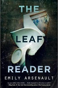 Colleen Mondor reviews <b>The Leaf Reader</b> by Emily Arsenault