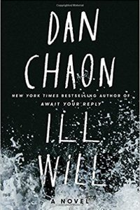 John Langan reviews <b>Ill Will</b> by Dan Chaon